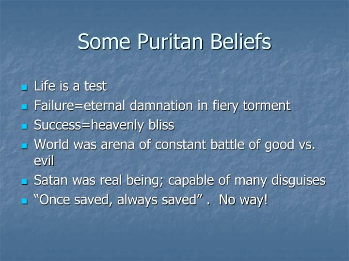 Some Puritan Beliefs