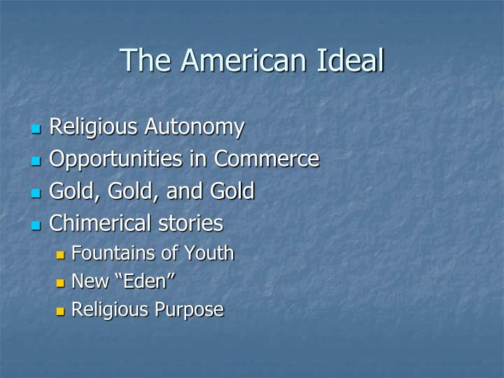 The American Ideal