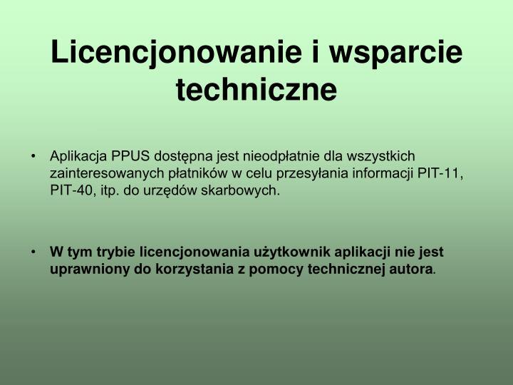 Licencjonowanie i wsparcie techniczne