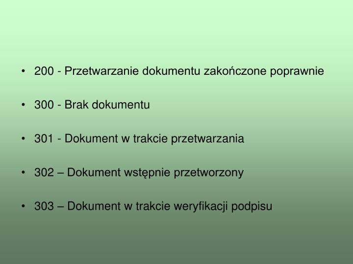 200 - Przetwarzanie dokumentu zakończone poprawnie