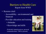 barriers to health care report from wwd1