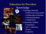education for providers knowledge