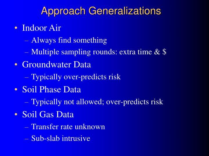 Approach Generalizations