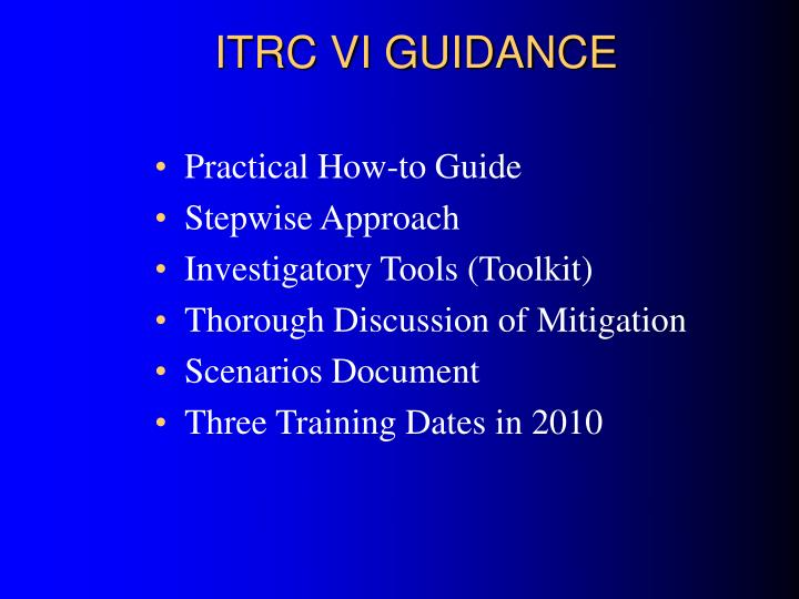 ITRC VI GUIDANCE