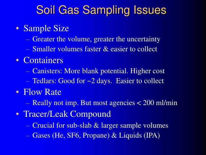 Soil Gas Sampling Issues