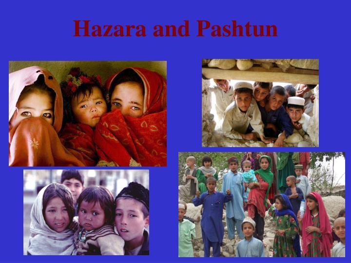 Hazara and Pashtun