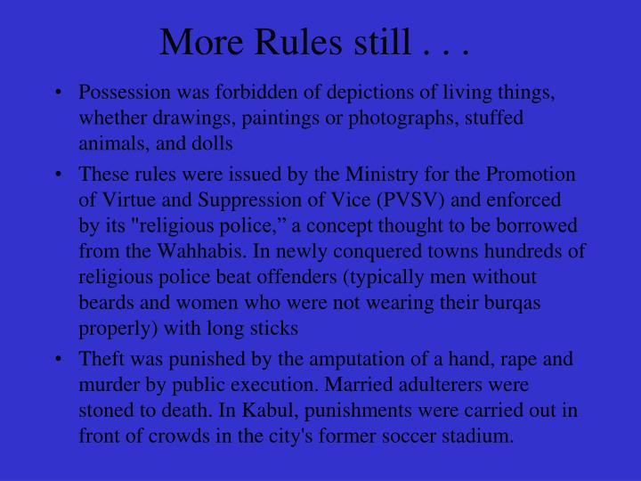 More Rules still . . .