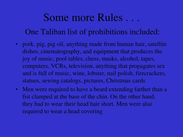 Some more Rules . . .