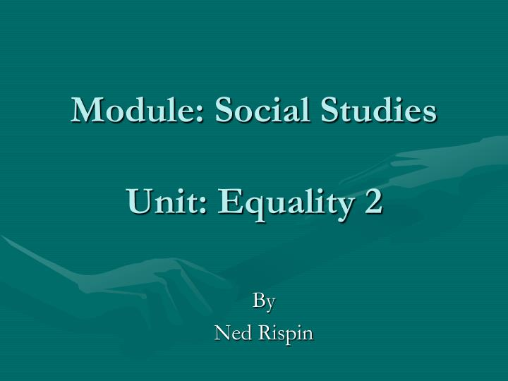 Module social studies unit equality 2