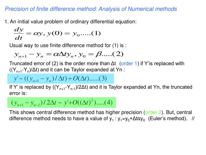 Precision of finite difference method: Analysis of Numerical methods