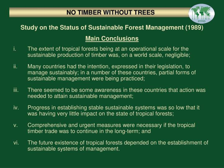 NO TIMBER WITHOUT TREES