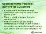 socioeconomic potential barriers for customers