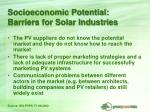 socioeconomic potential barriers for solar industries
