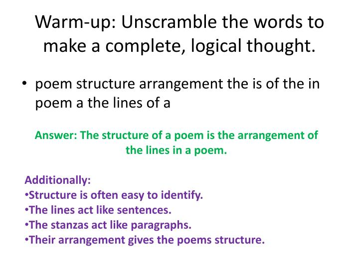 Warm-up: Unscramble the words to make a complete, logical thought.