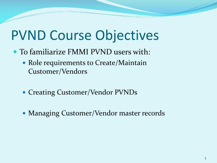 Pvnd course objectives