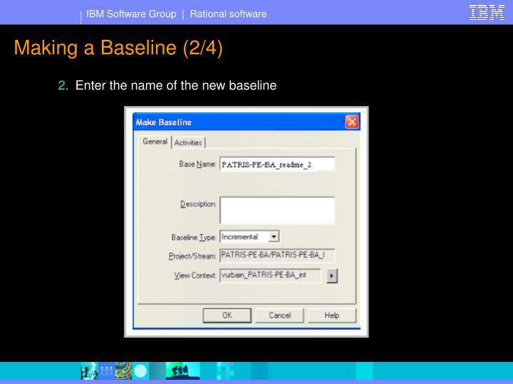 Making a Baseline (2/4)