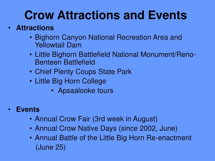Crow Attractions and Events