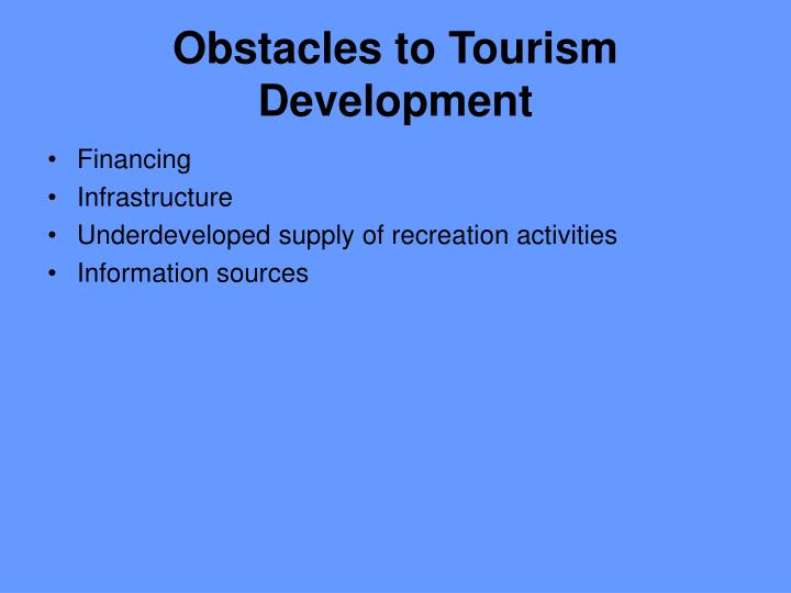 Obstacles to Tourism Development