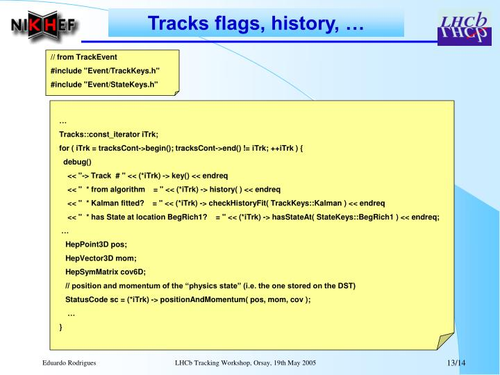 Tracks flags, history, …