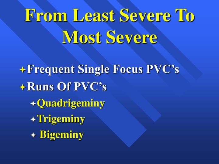 From Least Severe To Most Severe