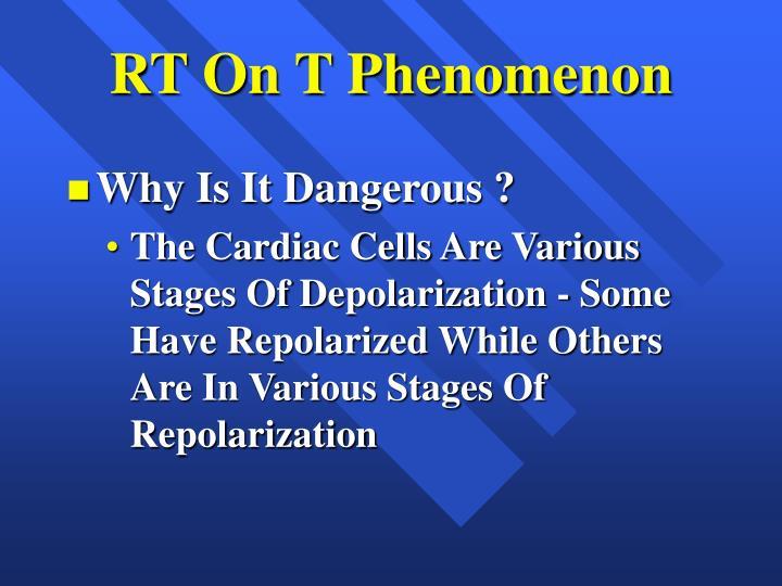RT On T Phenomenon