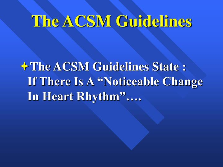 The ACSM Guidelines