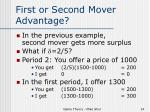 first or second mover advantage