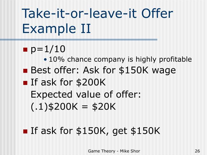 Take-it-or-leave-it Offer