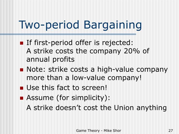 Two-period Bargaining