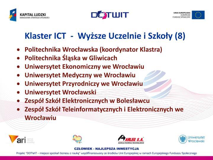 Klaster ICT  -  Wyższe Uczelnie i Szkoły (8)