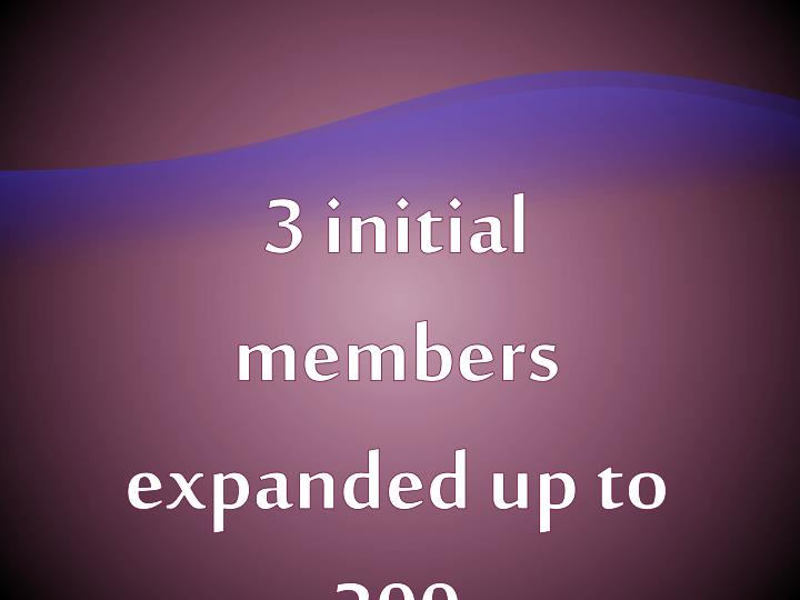 3 initial members expanded up to