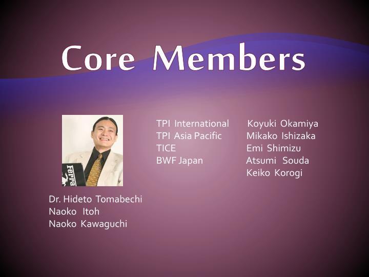Core  Members