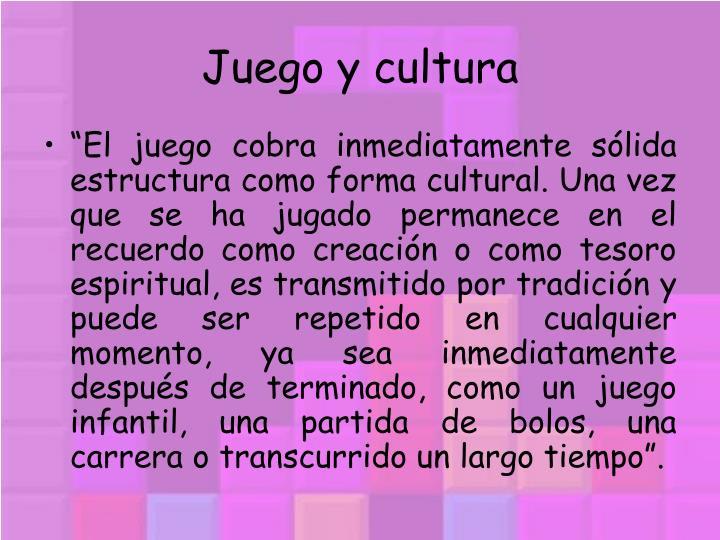Juego y cultura