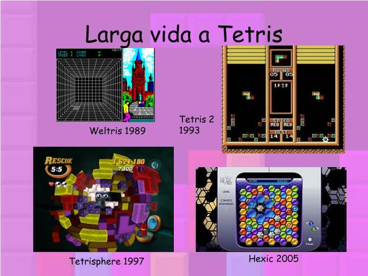 Larga vida a Tetris