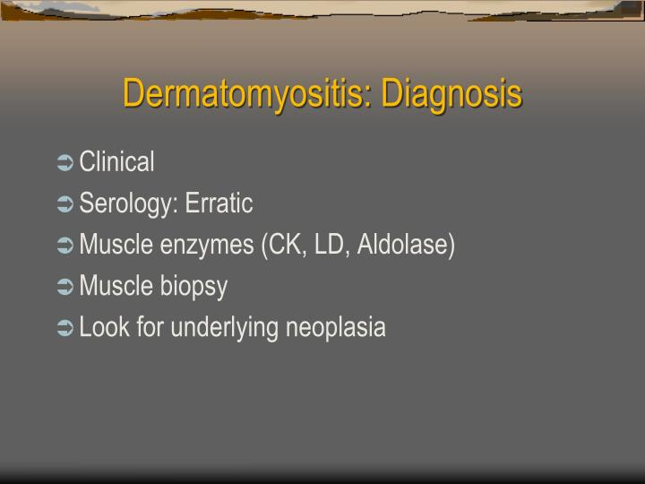 Dermatomyositis: Diagnosis