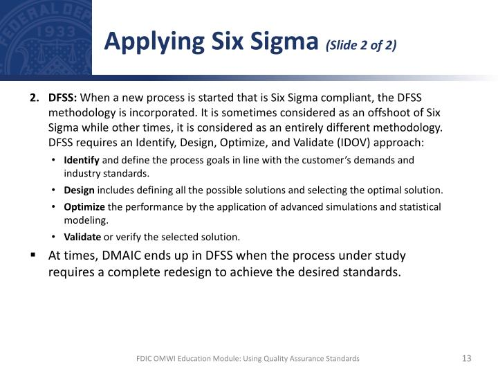 Applying Six Sigma