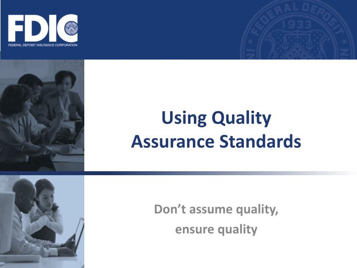 Using quality assurance standards