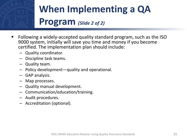 When Implementing a QA Program