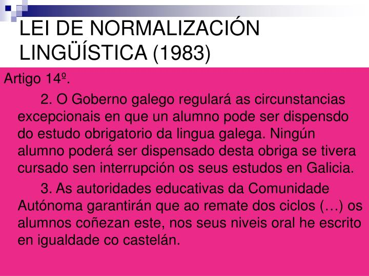 LEI DE NORMALIZACIÓN LINGÜÍSTICA (1983)