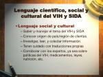 lenguaje cient fico social y cultural del vih y sida4