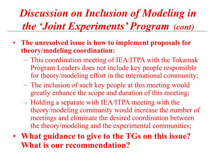 The unresolved issue is how to implement proposals for theory/modeling coordination: