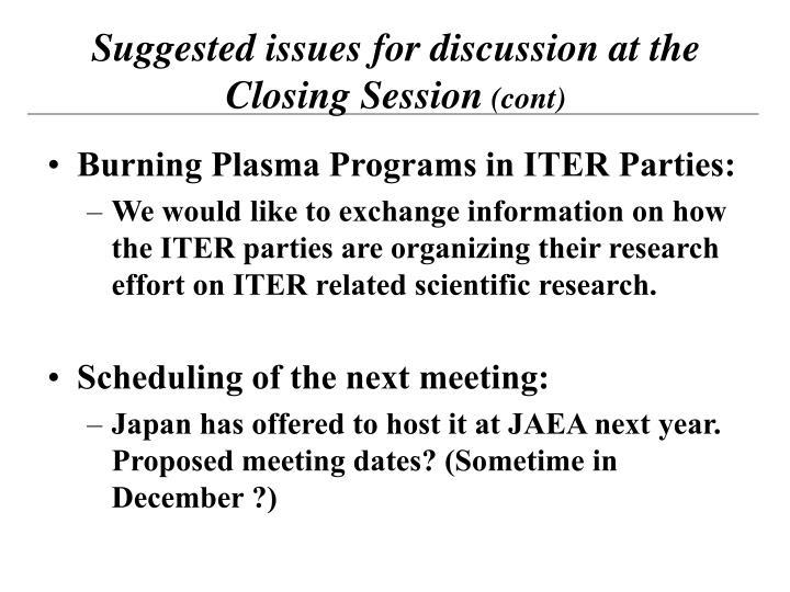 Burning Plasma Programs in ITER Parties: