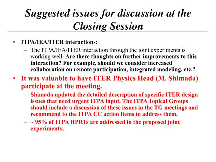 ITPA/IEA/ITER interactions: