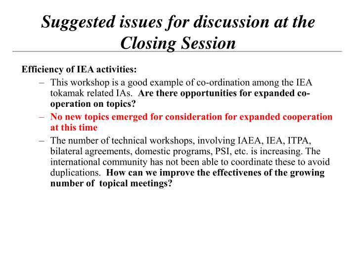 Efficiency of IEA activities: