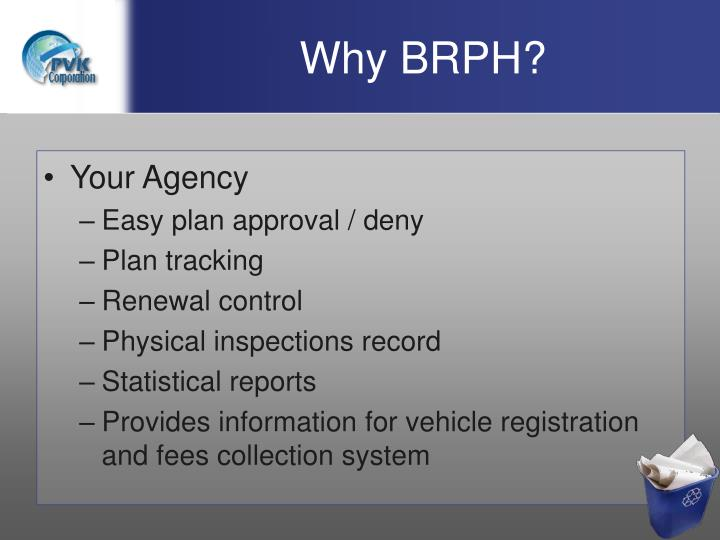 Why BRPH?