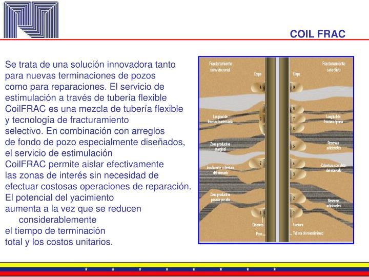 COIL FRAC