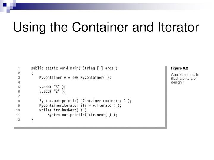 Using the Container and Iterator