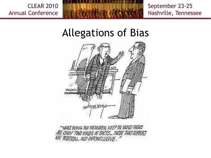 Allegations of Bias