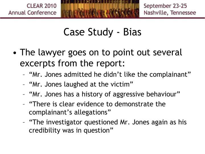 Case Study - Bias