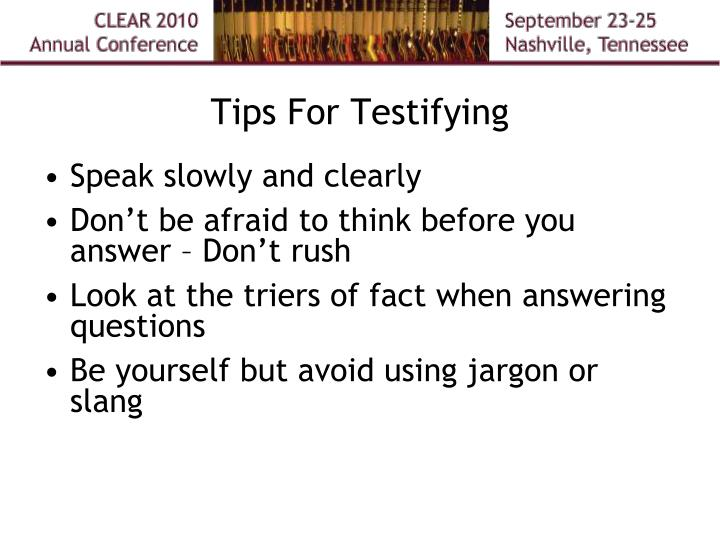 Tips For Testifying